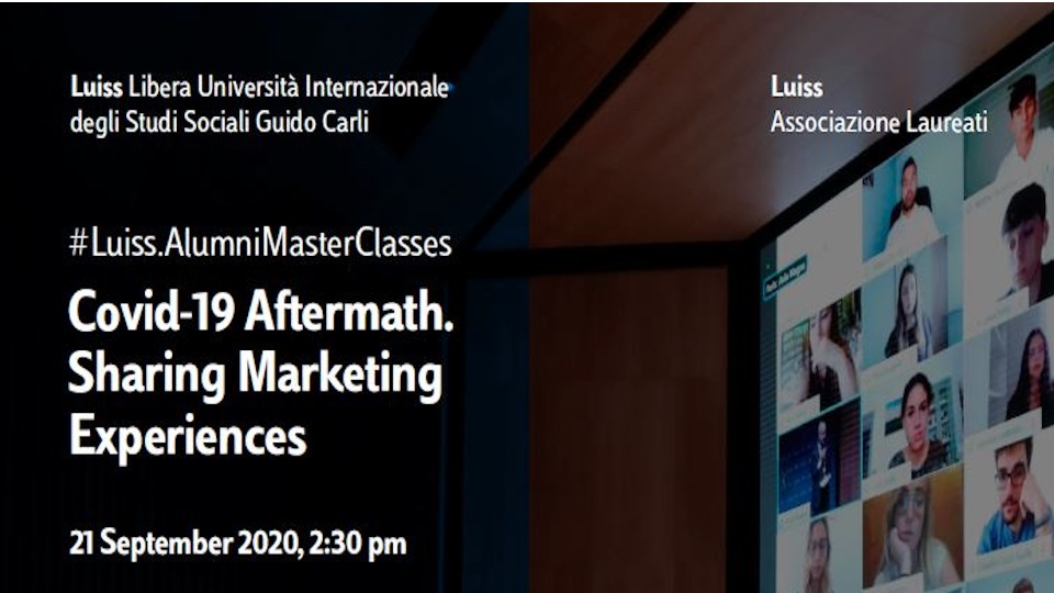 #LuissMasterClasses Covid-19 Aftermath. Sharing Marketing Experiences