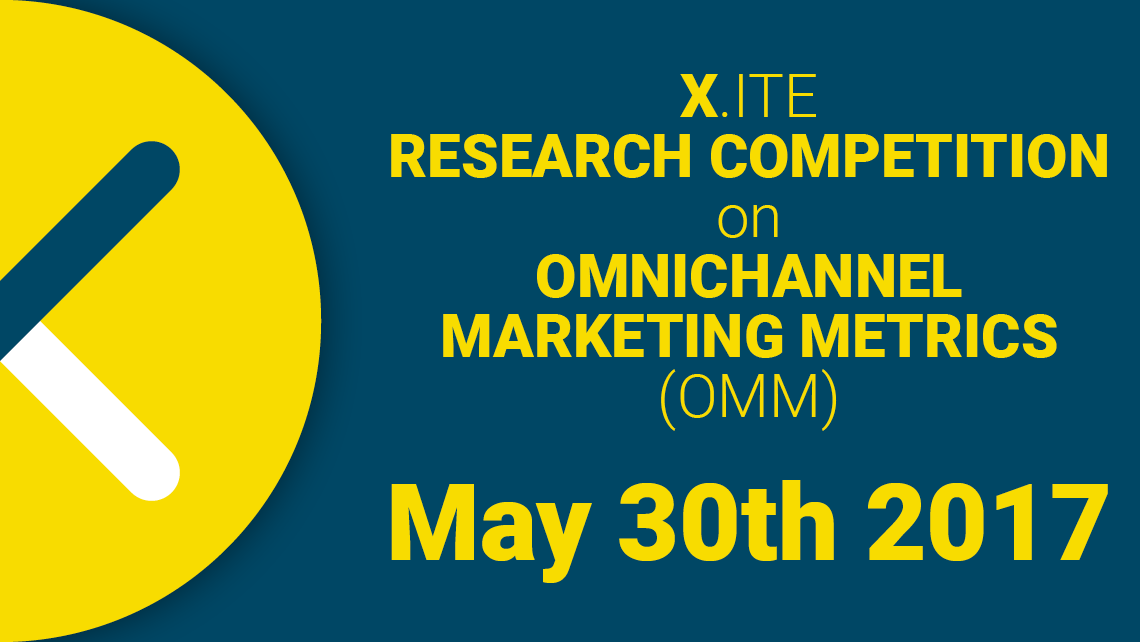 X.ITE RESEARCH COMPETITION  ON  OMNICHANNEL MARKETING METRICS (OMM)